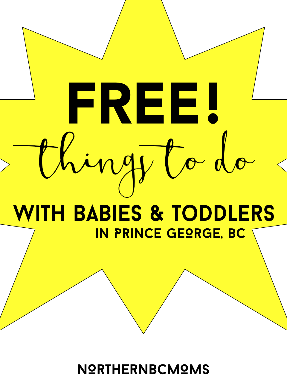Free Things to Do with Babies and Toddlers in Prince George, BC