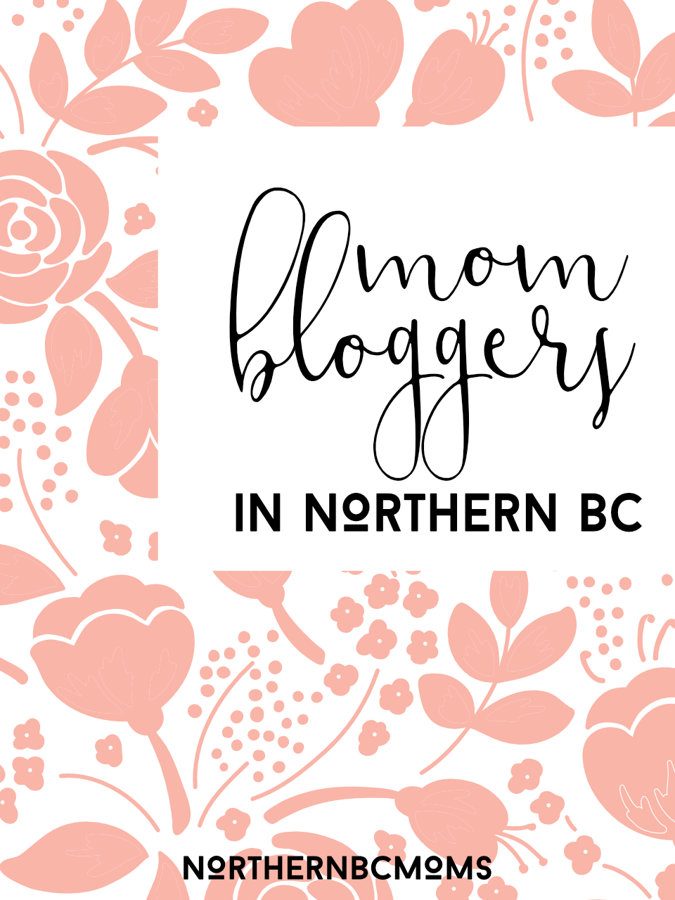 Northern BC Mom Bloggers