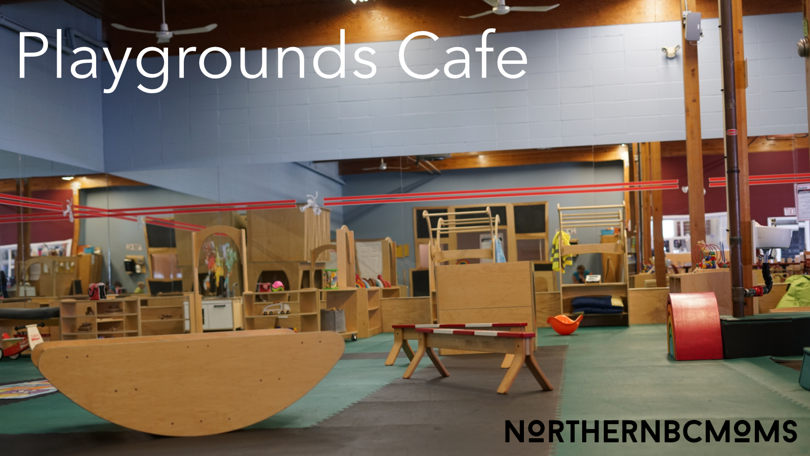 Playgrounds Cafe, Prince George BC Indoor Play Space for Children