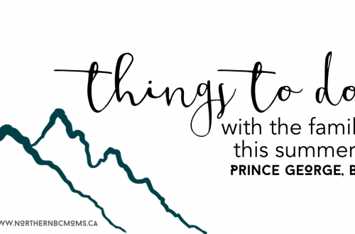 Family Friendly Community Events Around Prince George this summer 2018