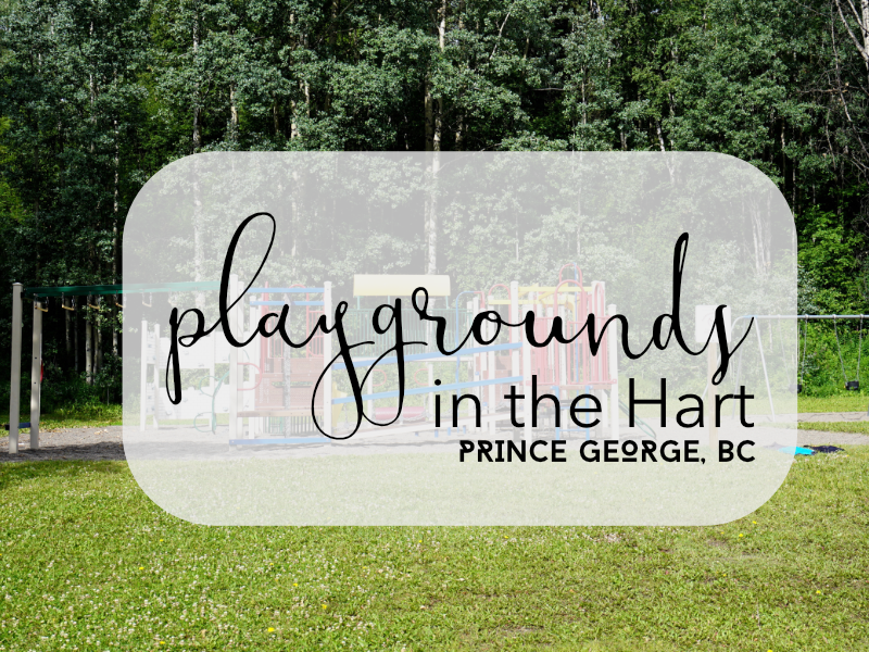 Playgrounds in the Hart, Prince George, BC