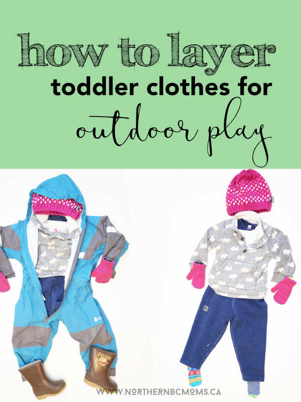 how to layer toddler clothes for a cold day to play outside