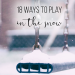 18 Ways to Play in the Snow this Winter