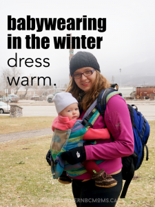 Babywearing in the Winter - Dress warm over clothes