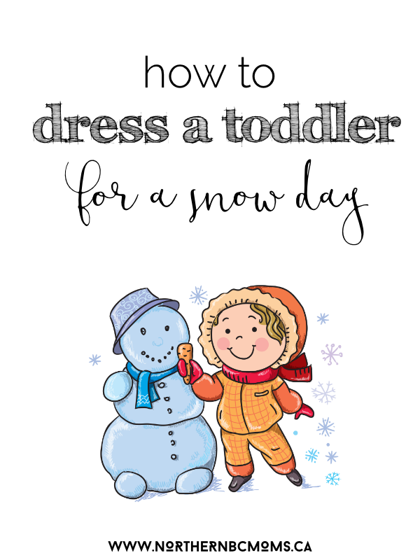 How to Dress a Toddler for a Snow Day - Canadian Toddlers Outside in the Snow