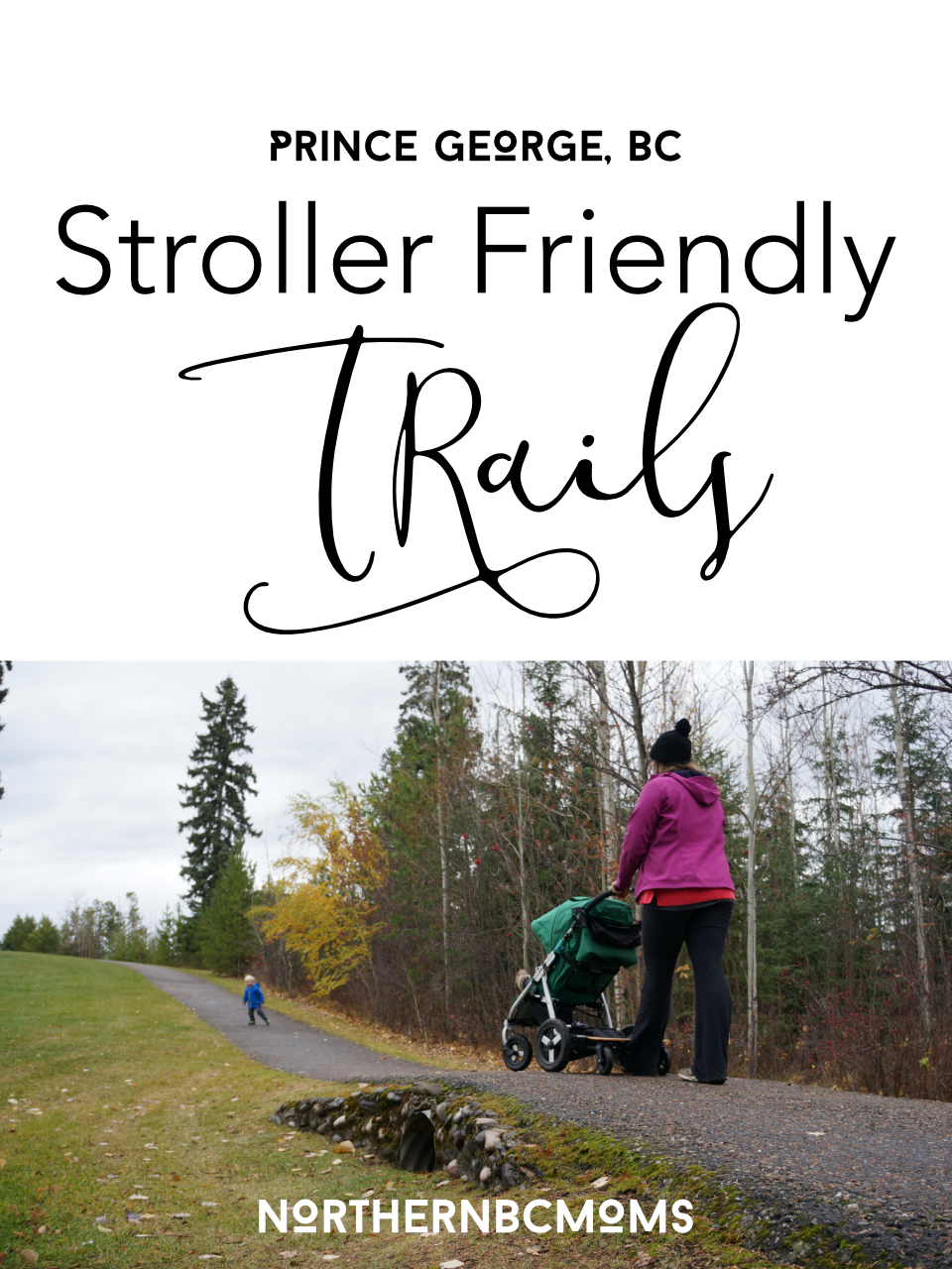 Stroller Friendly Trails in Prince George, BC