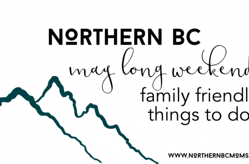 Things to Do on the May Long Weekend in Northern BC