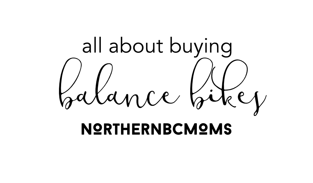 Buying a Balance Bike in Northern BC - Prince George, BC