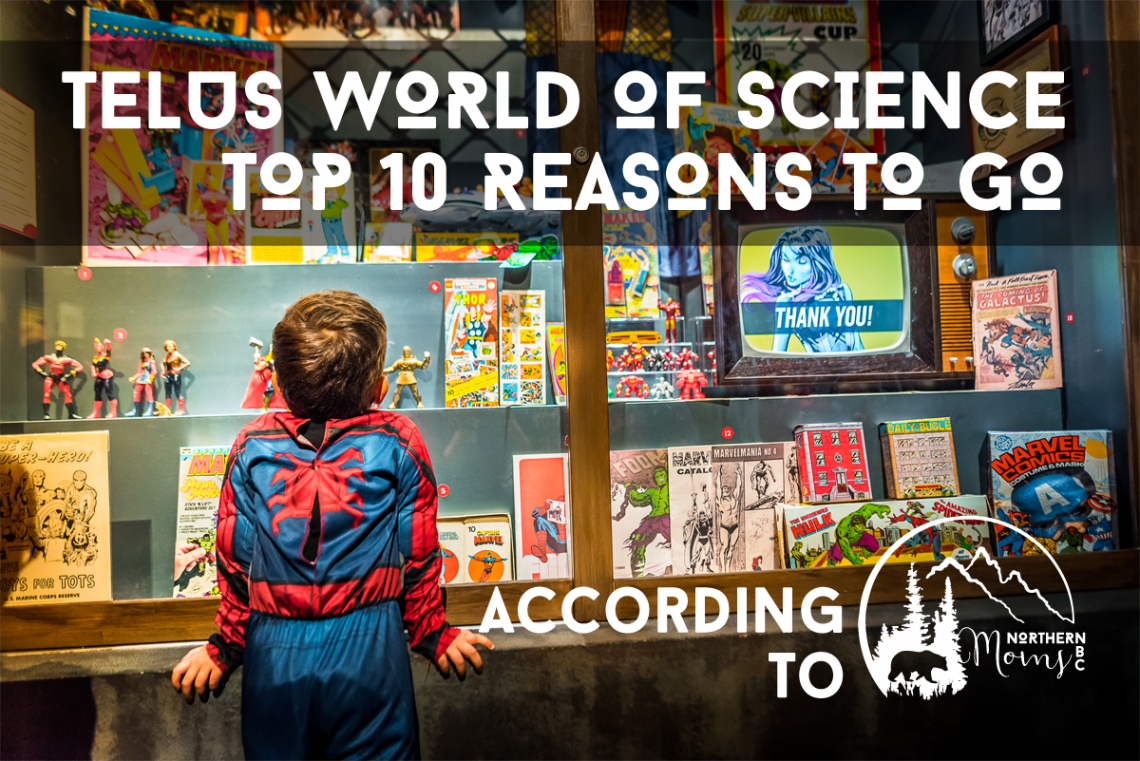 Telus World of Science Marvel Universe Superheroes Blog Post Feature